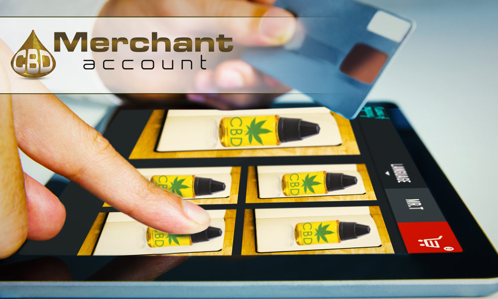 Merchant accounts for CBD oil retailers